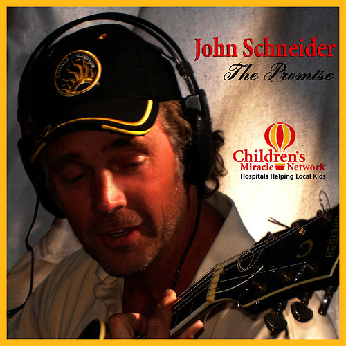The Promise - Single by John Schneider