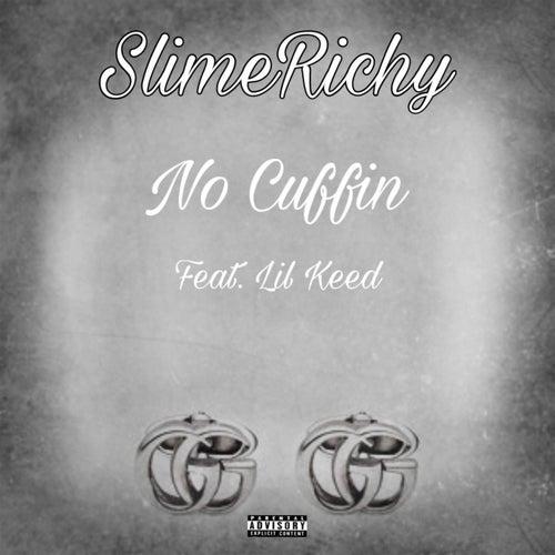 No Cuffin von SlimeRichy