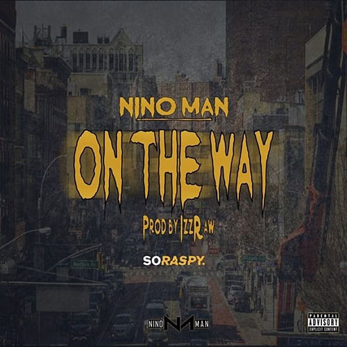On the Way by Nino Man