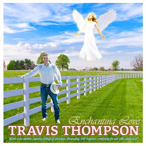 Enchanting Love de Travis Thompson