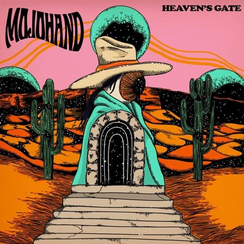 Heaven's Gate by Mojo Hand