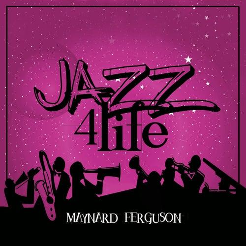 Jazz 4 Life de Maynard Ferguson