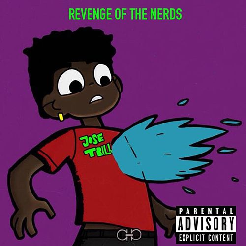 Revenge Of The Nerds by Josè Trillz