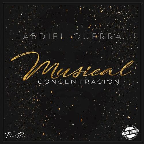 Concentración Musical von Abdiel Guerra