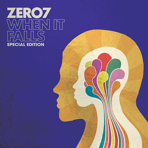 When It Falls (Special Edition) by Zero 7