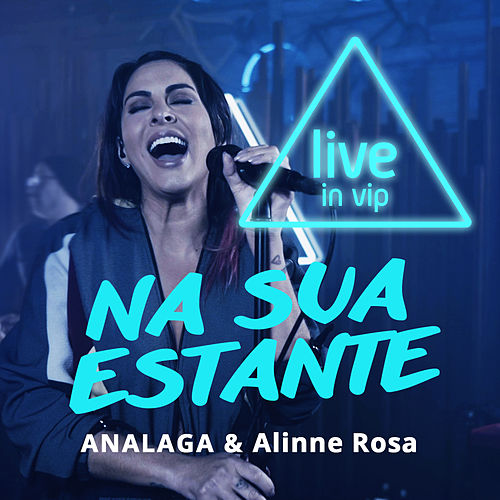 Na Sua Estante (Live In Vip) by Analaga