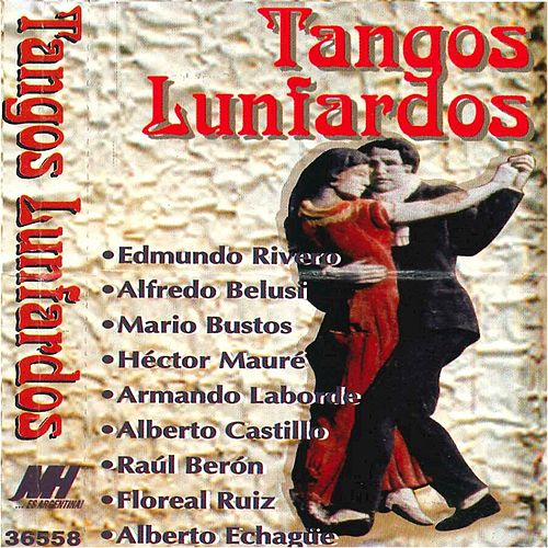 Éxitos de Oro del Tango Lunfardo de Various Artists