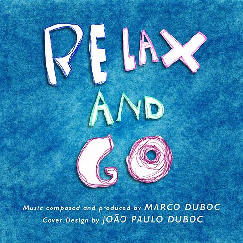Relax and Go de Marco Duboc