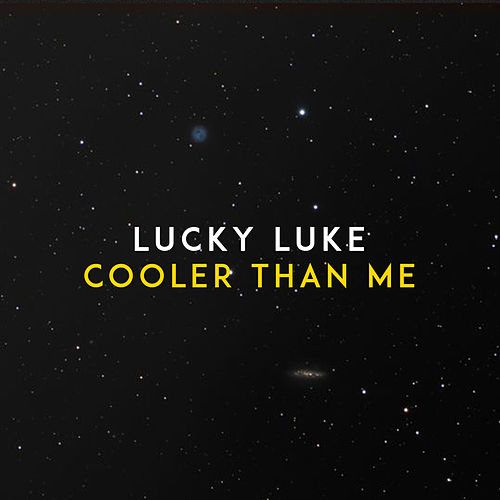 Cooler Than Me von Lucky Luke