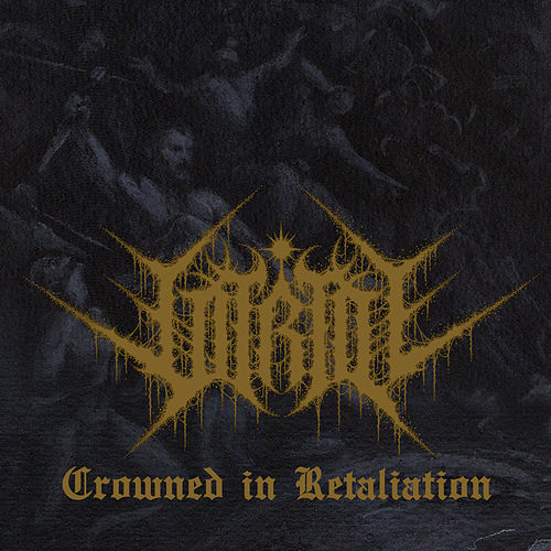 Crowned in Retaliation by Vitriol