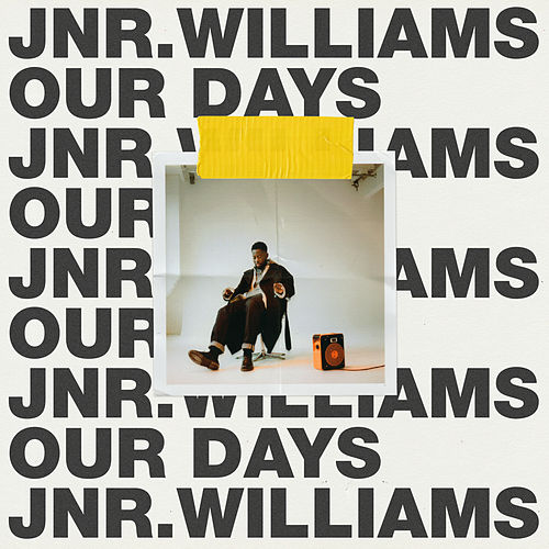 Our Days de JNR Williams