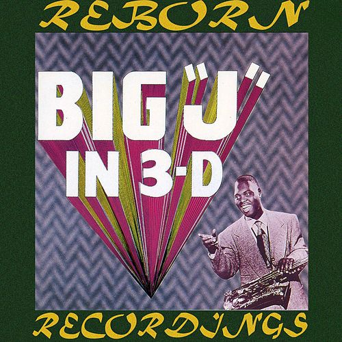 Big J in 3-D (HD Remastered) von Big Jay McNeely
