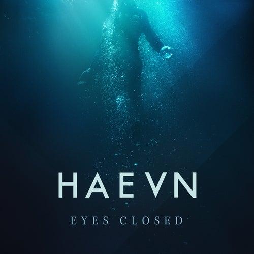 Eyes Closed by HAEVN