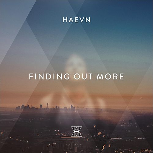Finding Out More de HAEVN