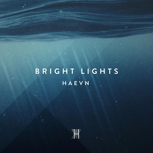 Bright Lights de HAEVN