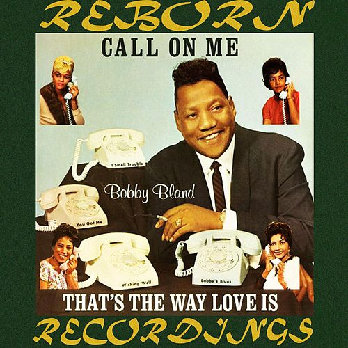Call on Me (HD Remastered) de Bobby Blue Bland