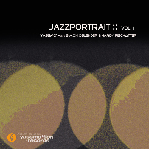Jazzportrait:: Vol. I by Yassmo'