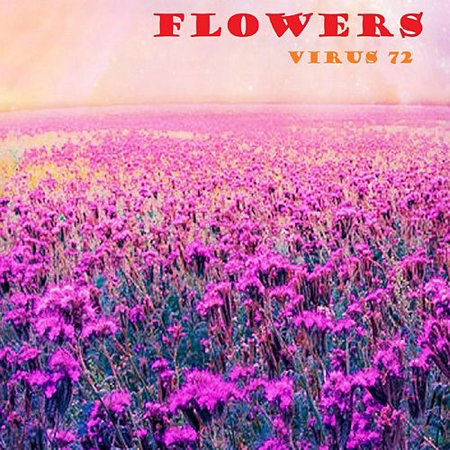 Flowers von Virus72