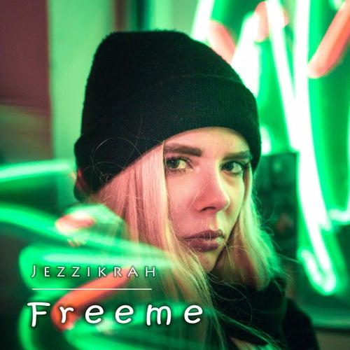 Freeme von Jezzikrah
