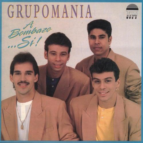 A Bombazo... Si! by Grupo Mania