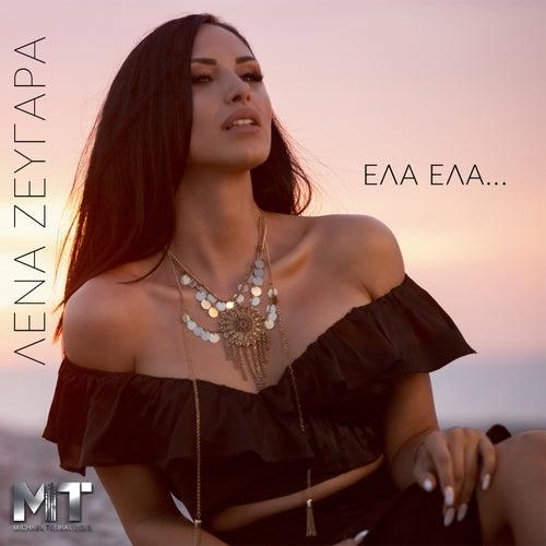 "Lena Zevgara (Λένα Ζευγαρά): ""Ela Ela"""