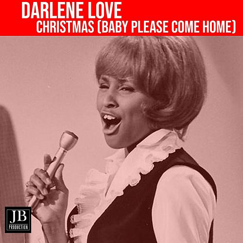 Christmas (Baby Plese Come Home) von Darlene Love