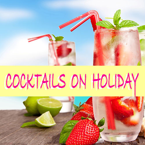Cocktails On Holiday de Various Artists