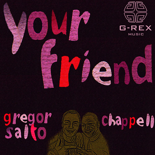 Your Friend von Gregor Salto