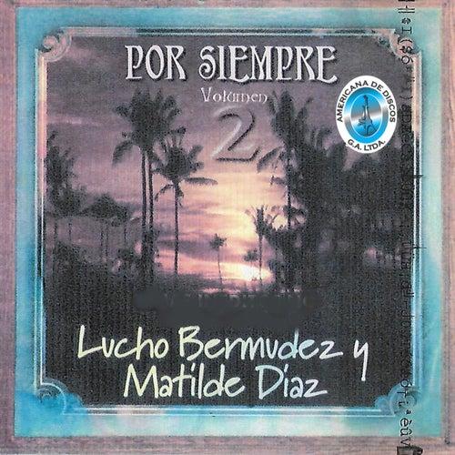 Por Siempre, Vol. 2 by Lucho Bermúdez