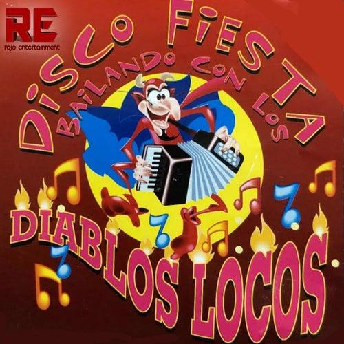 Bailando Con los Diablos Locos by Los Diablos Locos