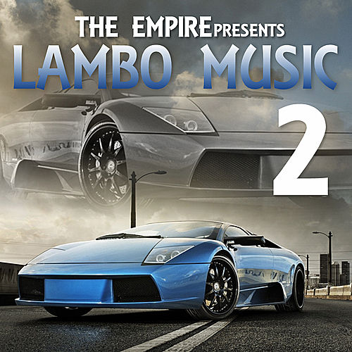 The Empire Presents Lambo Music 2 de Various Artists