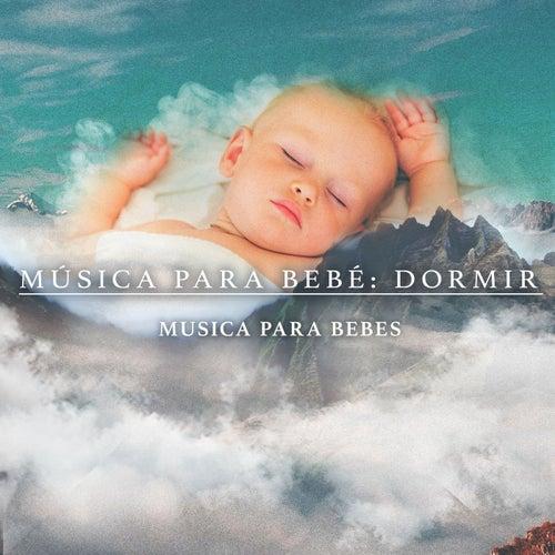 Música para bebé: dormir de Musica para Bebes