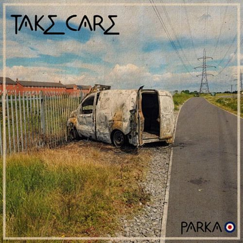 Take Care by Parka