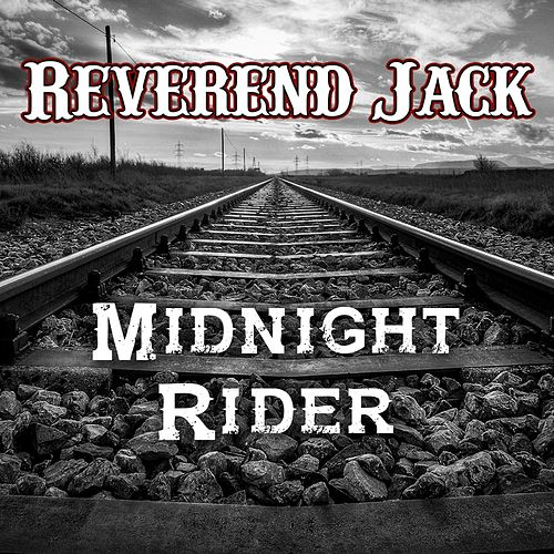 Midnight Rider de Reverend Jack