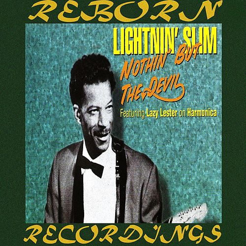 Nothin' But The Devil (HD Remastered) de Lightnin' Slim