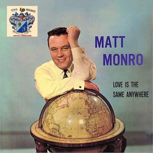 Love Is the Same Anywhere de Matt Monro