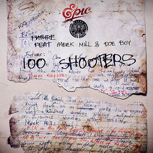 100 Shooters by Future