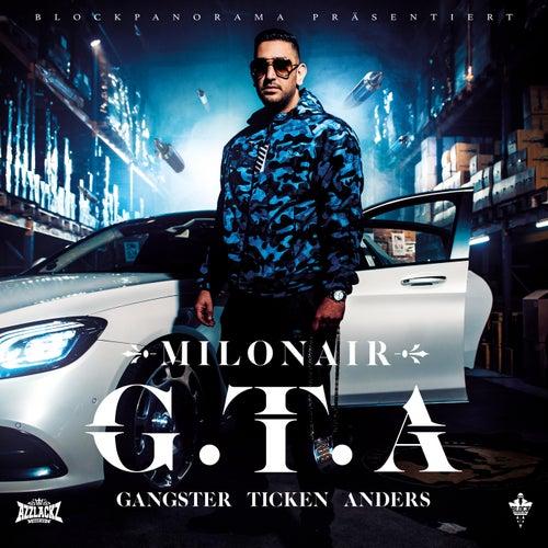 G.T.A. (Gangster Ticken Anders) von Milonair