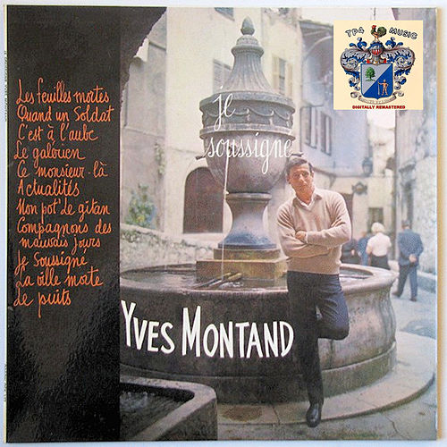 Je soussigné Yves Montand by Yves Montand