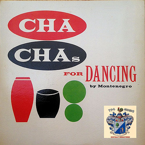 Cha Cha for Dancing by Hugo Montenegro