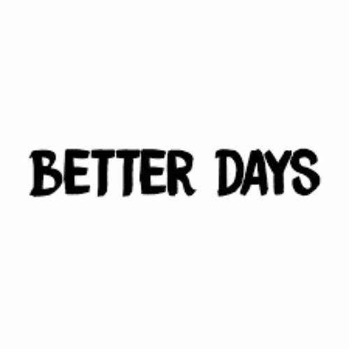 Better Days by Tcm