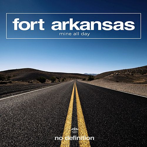Mine All Day by Fort Arkansas
