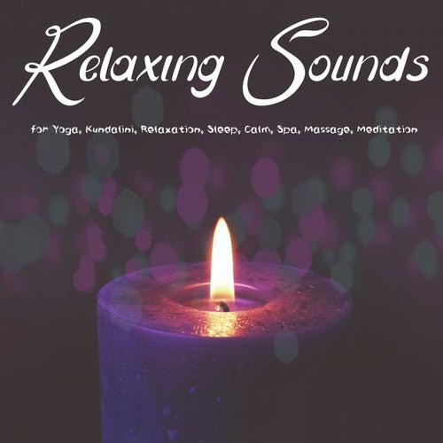 Relaxing Sounds for Yoga, Kundalini, Relaxation, Sleep, Calm, Spa, Massage, Meditation de Various Artists