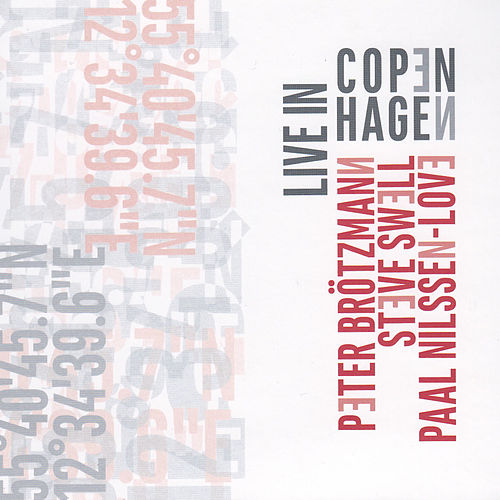 Live in Copenhagen by Peter Brotzmann
