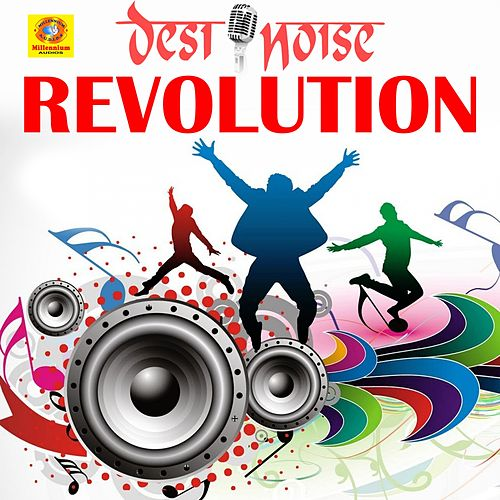 Desi Noise Revolution by Shaan