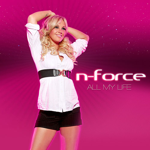 All My Life by N-Force