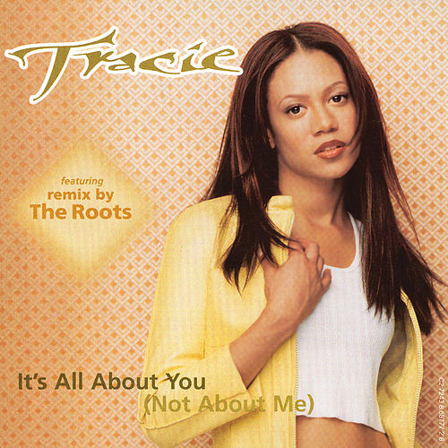 It's All About You (Not About Me) von Tracie Spencer
