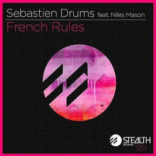 French Rules (Hot Mouth Remix) by Sebastien Drums