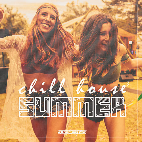 Chill House Summer 3 - EP de Various Artists