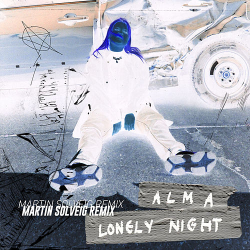 Lonely Night (Martin Solveig Remix) de Alma